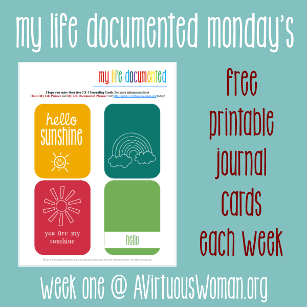 My Life Documented Monday's {Week One} Hello Sunshine Printable Journal Cards for Project Life @ AVirtuousWoman.org #projectlife