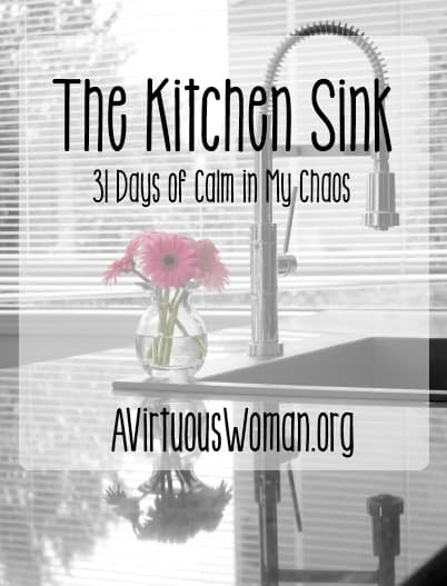 31 Days of Calm: The Kitchen Sink {Day 8}