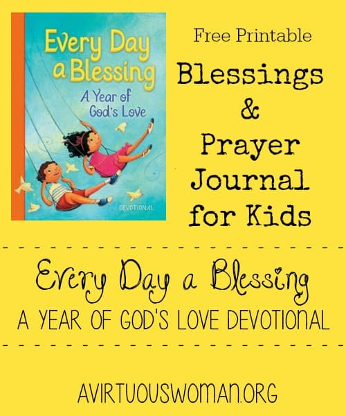 Free Printable Blessings and Prayer Journal for Kids! @ AVirtuousWoman.org