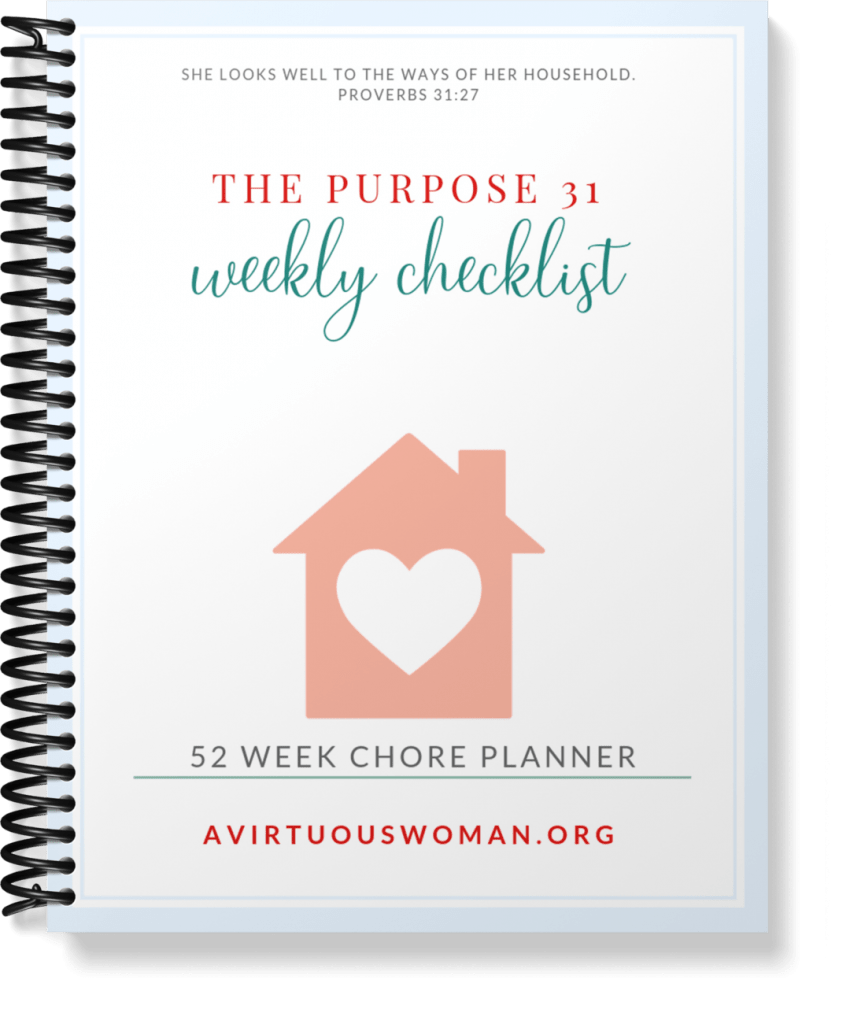The Purpose 31 Weekly Checklist @ AVirtuousWoman.org