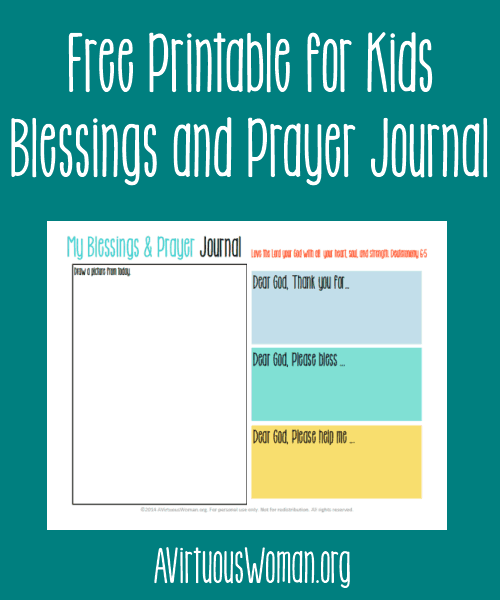 Free printable Blessings and Prayer Journal for Kids... perfect for daily use, homeschool, family worship and more! Get this and over 135 other free printables @ AVirtuousWoman.org