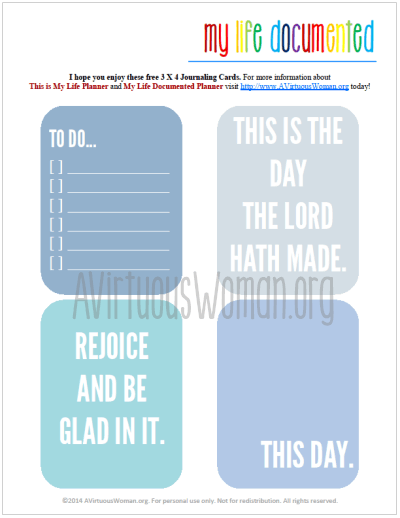 Document the everyday. This is My Life Documented Mondays on AVirtuousWoman.org --- FREE printable journal cards each week! Week #7 Rejoice. This is the day the Lord hath made. #ProjectLife