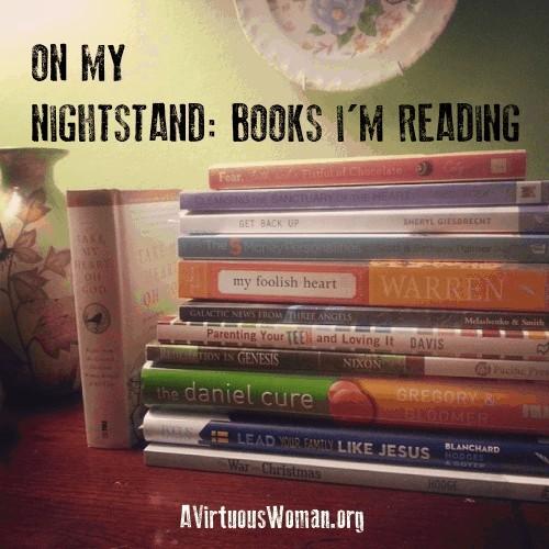 Books I'm Reading #1 @ AVirtuousWoman.org