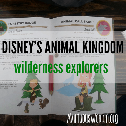 Wilderness Explorers at Disney's Animal Kingdom @ AVirtuousWoman.org