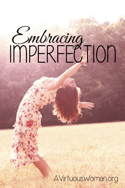 Embracing Imperfection {Day 30}
