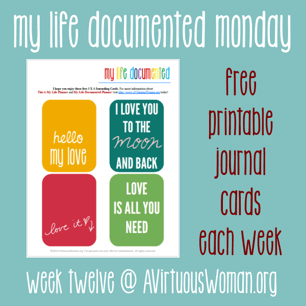 My Life Documented Monday #12 @ AVirtuousWoman.org