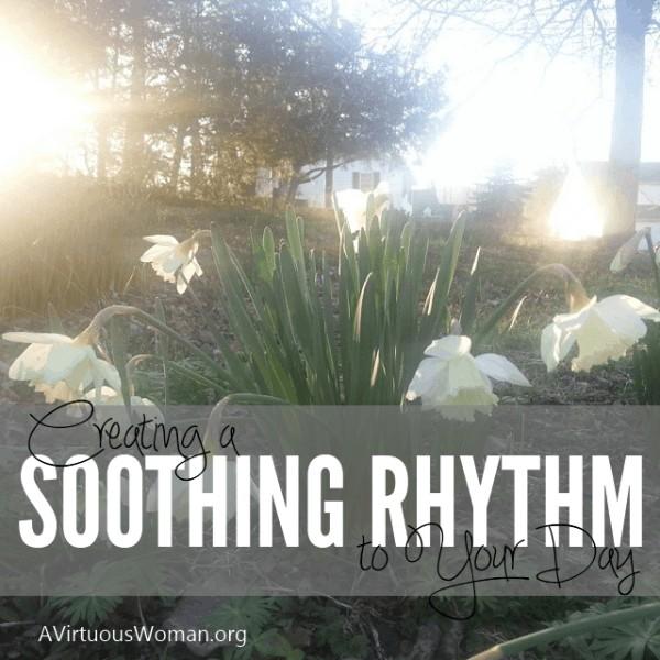 Creating a Soothing, Steady Rhythm
