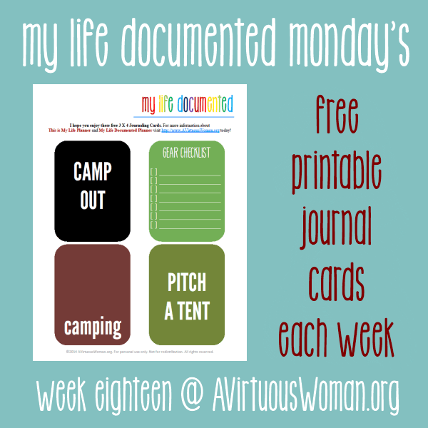 My Life Documented Monday {Free Printable Journal Cards for #ProjectLife} @ AVirtuousWoman.org
