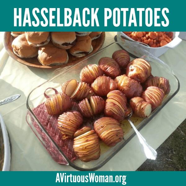 Hassleback Potatoes @ AVirtuousWoman.org