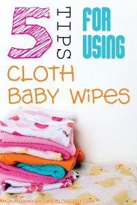 5 Tips for Using Cloth Baby Wipes