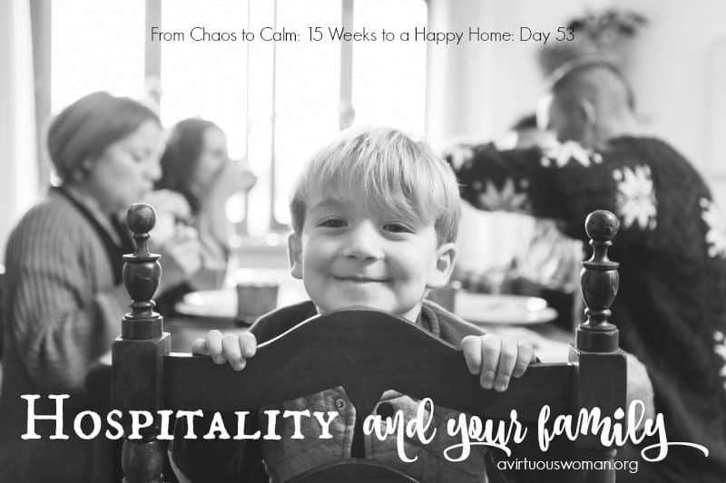Hospitality and Your Family {Day 53}