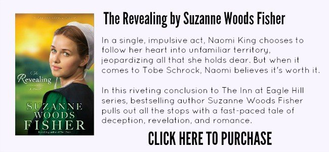 Click Here to Purchase The Revealing by Suzanne Woods Fisher @ AVirtuousWoman.org