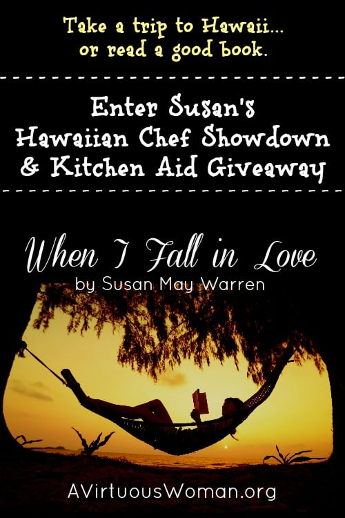 Hawaiian Chef Showdown and Kitchen Aid Giveaway @ AVirtuousWoman.org