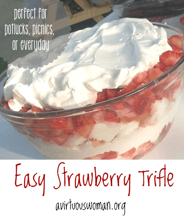 This easy Strawberry Trifle recipe is the perfect go to recipe for summer potlucks, picnics, or any day you need a quick dessert! @ AVirtuousWoman.org