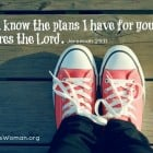 """For I know the plans I have for you,"" declares the Lord. Jeremiah 29:11 @ AVirtuousWoman.org"