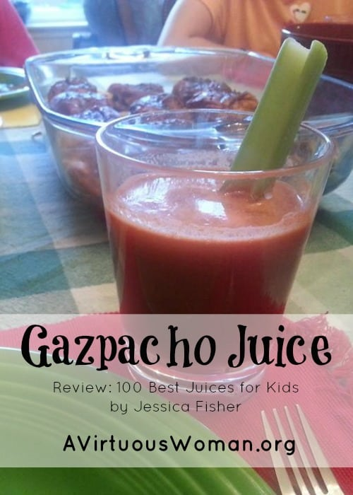 This Fresh Gazpacho Juice is delicious! @ AVirtuousWoman.org