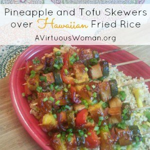 Pineapple Tofu Skewers with Hawaiian Fried Rice