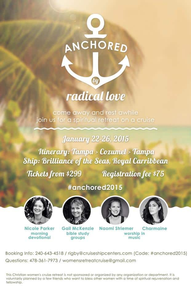 Anchored in Radical Love Retreat Cruise for Christian Woman @ AVirtuousWoman.org