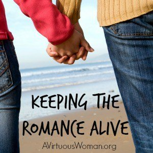 Keeping the Romance Alive: Day 64 {From Chaos to Calm} @ AVirtuousWoman.org