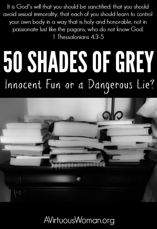 Should Christian Women read 50 Shades of Grey? @ AVirtuousWoman.org