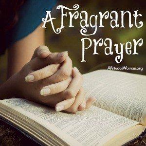 A Fragrant Prayer