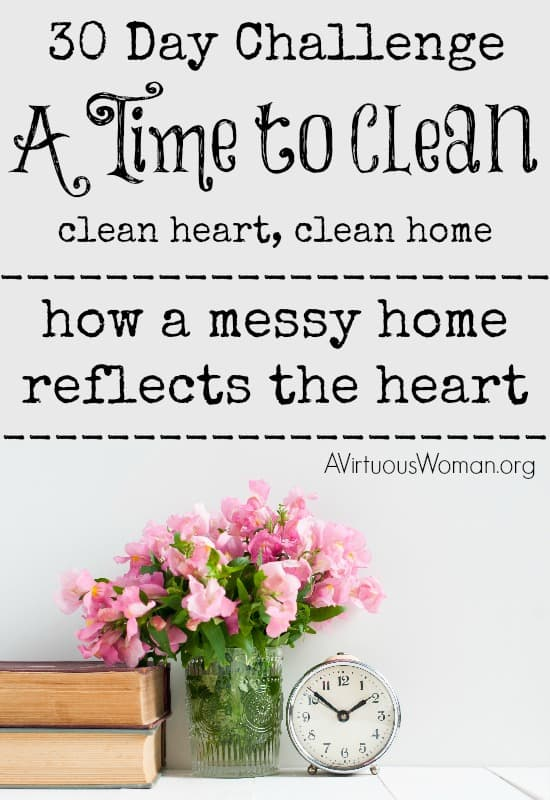 A Time to Clean: 30 Day Challenge on AVirtuousWoman.org is all about letting go of those things in our lives that are keeping us from living with joy! Join me! #atimetoclean