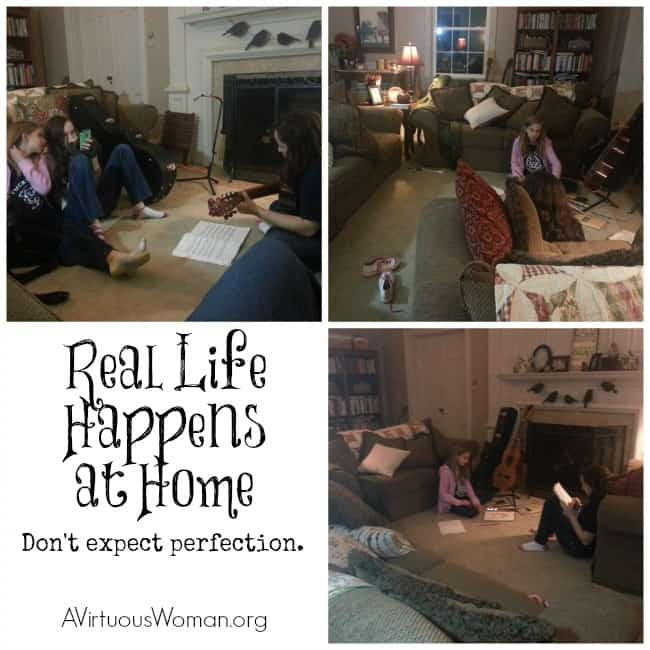 Real life happens at home... don't expect perfection. @ AVirtuousWoman.org #atimetoclean