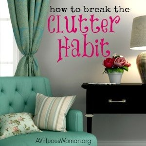 Breaking the Clutter Habit