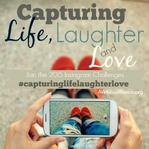 Capturing Life, Laughter, and Love {Challenge}