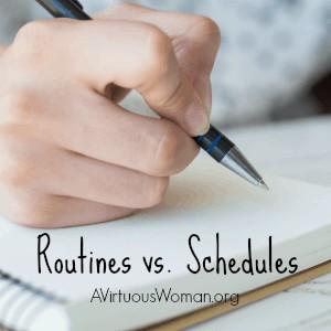 Routines vs. Schedules