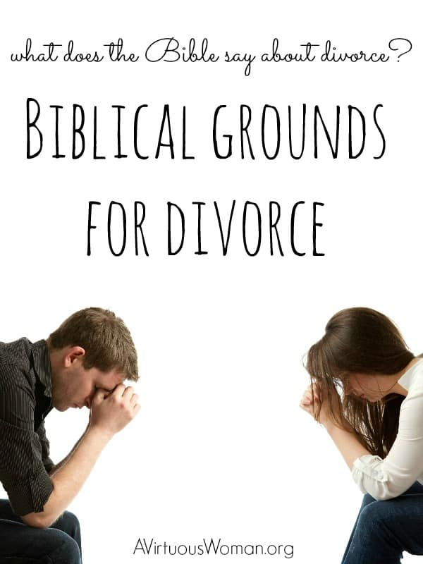 What does the Bible say about divorce? @ AVirtuousWoman.org