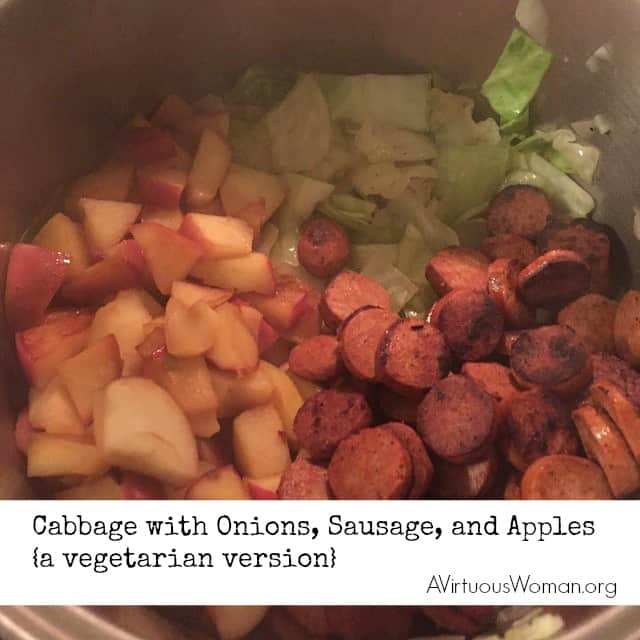 Cabbage with Onions, Sausage, and Apples {a vegetarian version} @ AVirtuousWoman.org