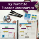 My Favorite Planner Accessories @ AVirtuousWoman.org #planners #planneraddicts #thisismylife #lifeplanner
