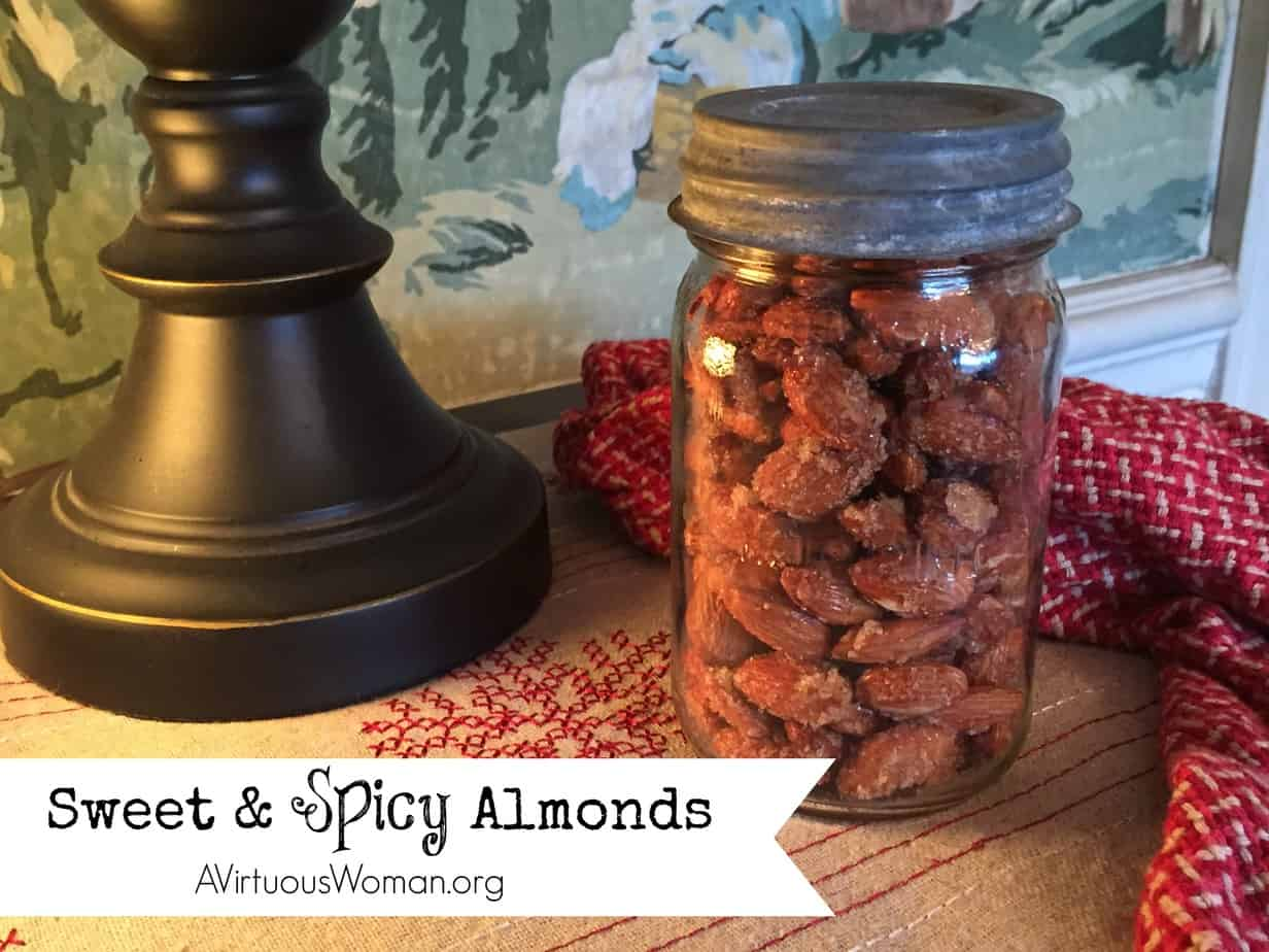 Sweet and Spicy Almonds @ AVirtuousWoman.org
