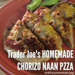 Trader Joe's Homemade Chorizo Naan Pizza @ AVirtuousWoman.org