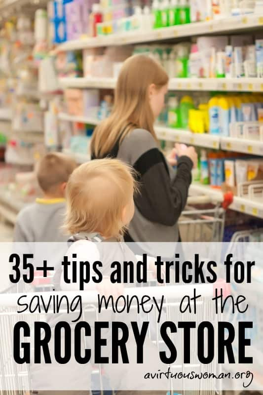 LOTS of ideas for saving money on groceries!