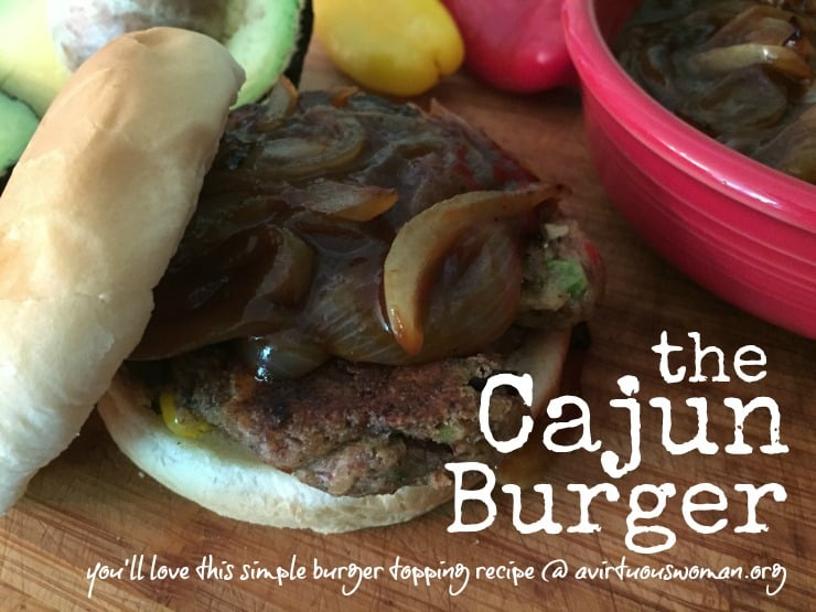 This Cajun Burger Topping is so simple and tastes amazing!! @ AVirtuousWoman.org