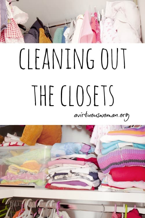 Cleaning Out the Closets @ AVirtuousWoman.org