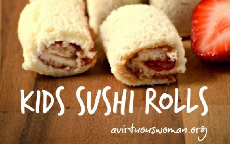 Kids Sushi Rolls - Fun Lunch Idea @ AVirtuousWoman.org
