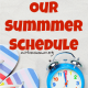 Our Summer Schedule @ AVirtuousWoman.org