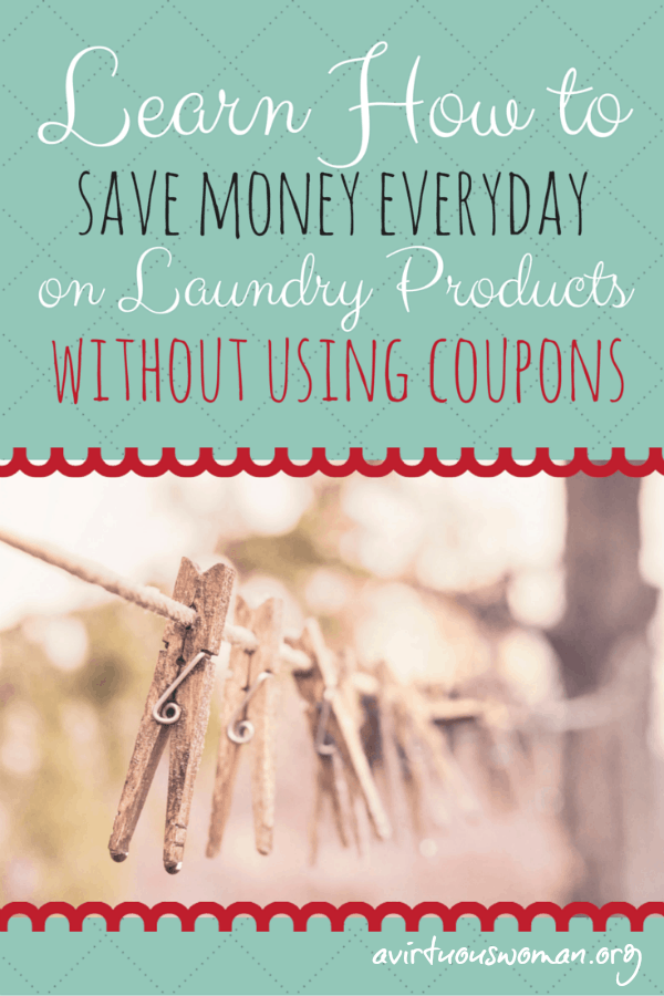 Save Money on Laundry Products Without Using Coupons @ AVirtuousWoman.org