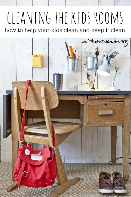 How to Clean the Kids Rooms @ AVirtuousWoman.org