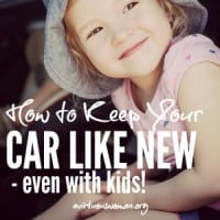 How to Keep Your Car Like New - Even with Kids! @ AVirtuousWoman.org