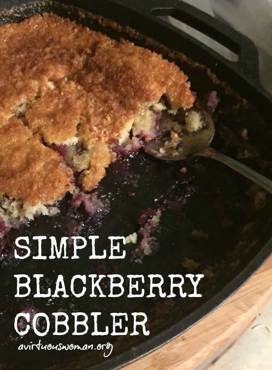 Simple Blackberry Cobbler @ AVirtuousWoman.org