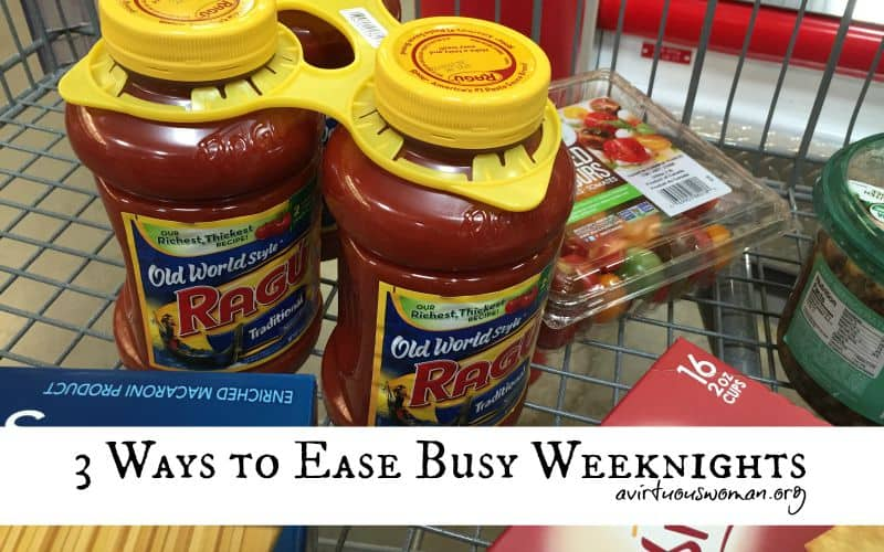 3 Ways to Ease Busy Weeknights