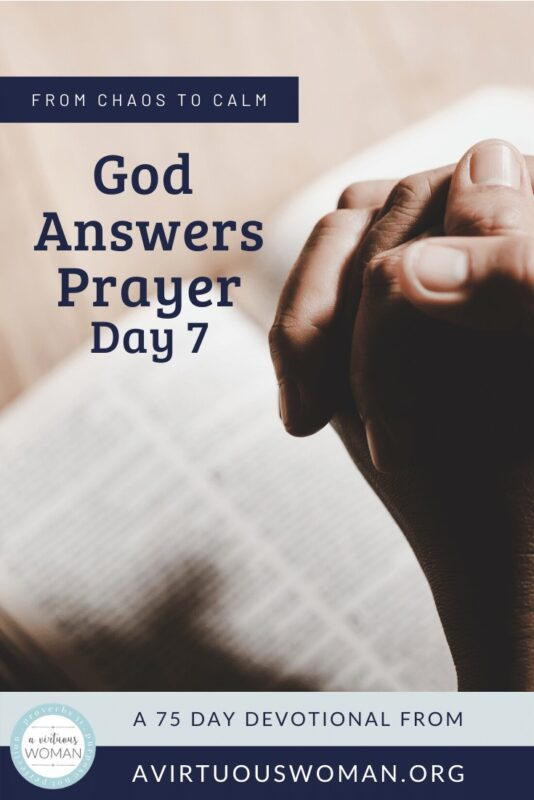 God Answers Prayer @ AVirtuousWoman.org