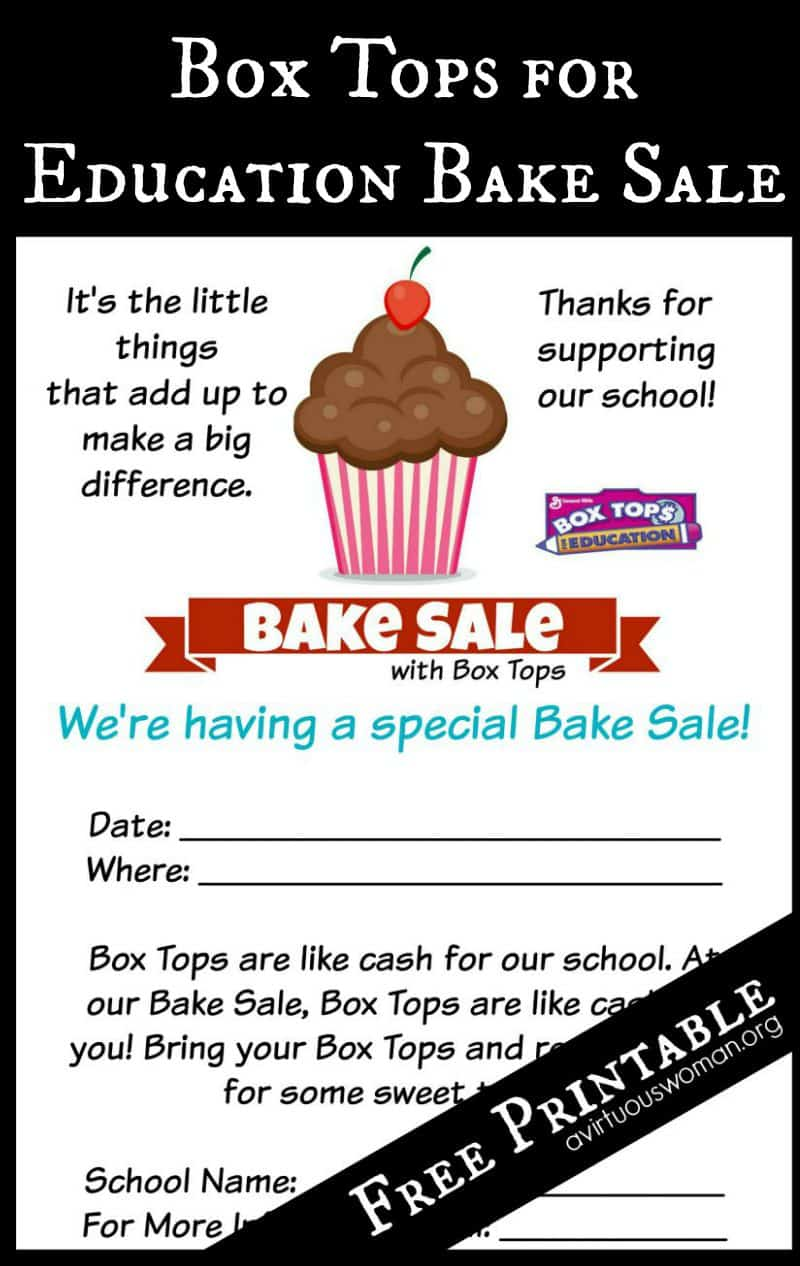 Box Tops for Education Bake Sale - FREE Printable @ AVirtuousWoman.org
