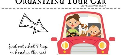 Organizing Your Car @ AVirtuousWoman.org