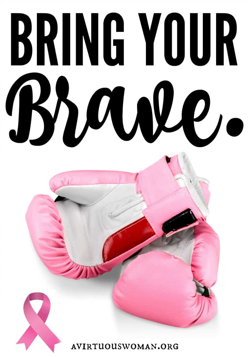 Bring Your Brave: Breat Cancer Awareness @ AVirtuousWoman.org