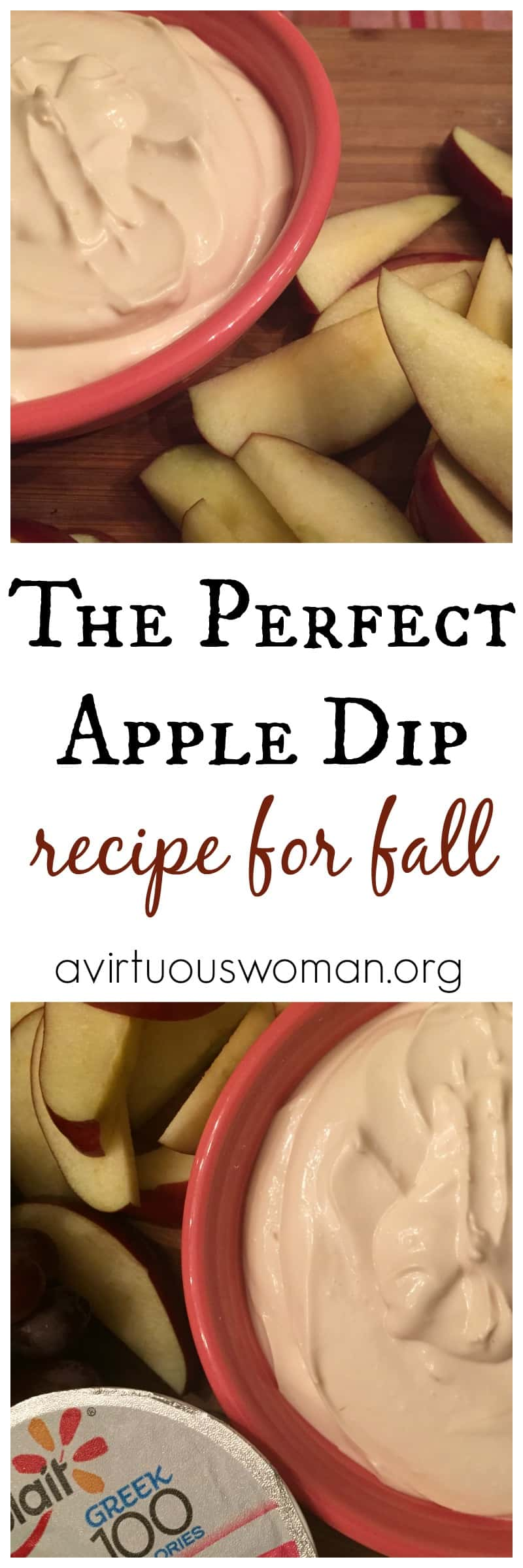 The Perfect Apple Dip @ AVirtuousWoman.org